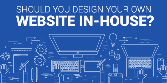 Should You Design Your Own Website In House