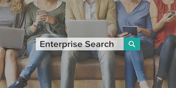 A Closer Look at What Enterprise Search is Today