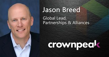 Jason Breed Global Lead, Partnerships & Alliances works for Crownpeak, which Gartner has nominated as a Top CMS platform.