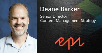 Deane Barker Senior Director Content Management Strategy works for Episerver, which Gartner has nominated as a Top CMS platform.