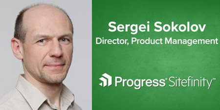 Sergei Sokolov, Director, Progress Sitefinity