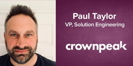 Paul Taylor, VP Solutions Engineering, Crownpeak